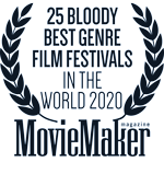 Moviemaker Magazines's 25 Bloody Best Genre Film Festivals in the World Laurels